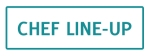 Chef Line-Up Button